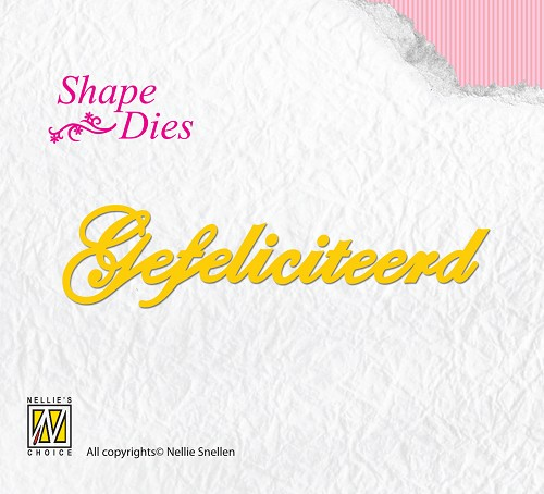 Shape Dies Dutch text Gefeliciteerd